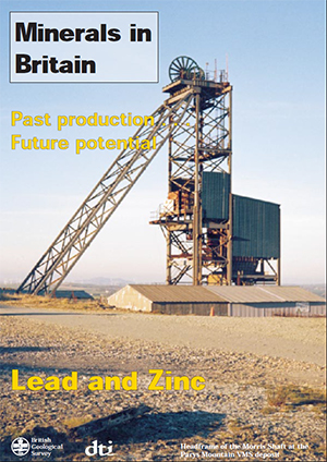 Minerals in Britain: Lead and Zinc, BGS©NERC